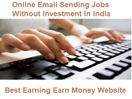Online Email Sending Jobs Without Investment In India