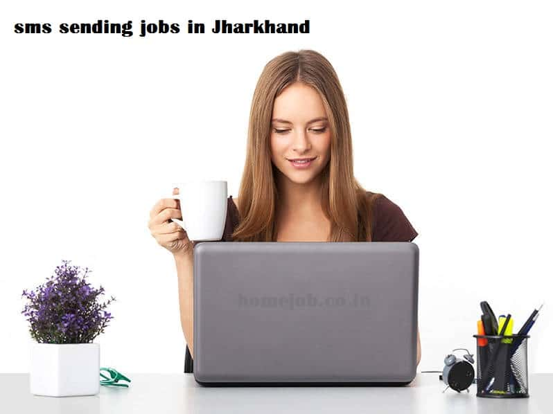 sms job jharkhand work from home girl
