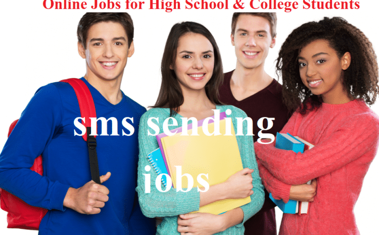 work from home jobs for students – sms sending job